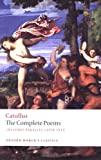 The Poems of Catullus (Oxford Worlds Classics)
