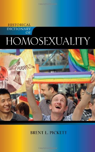 Historical Dictionary of Homosexuality (Historical Dictionaries of Religions, Philosophies, and Movements Series)