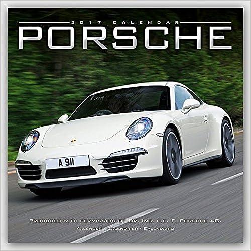 Porsche 2017 Wall Calendar