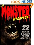 The Monster MEGAPACK TM: 22 Modern & Classic Tales of Monsters