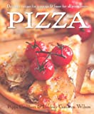 img - for Pizza: Delicious Recipes for Toppings and Bases for All Pizza Lovers book / textbook / text book