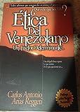 img - for  tica del Venezolano: Un Factor Determinante (Spanish Edition) book / textbook / text book