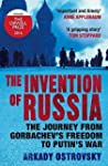 The Invention of Russia : The Journey...