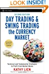 Day Trading and Swing Trading the Cur...