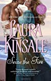 Seize the Fire (1402246838) by Kinsale, Laura