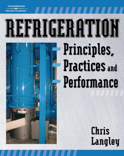 Refrigeration Principles, Practices, and Performance - Cengage Learning - 1418060976 - ISBN:1418060976