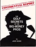 img - for The Golf Secrets of the Big-Money Pros book / textbook / text book