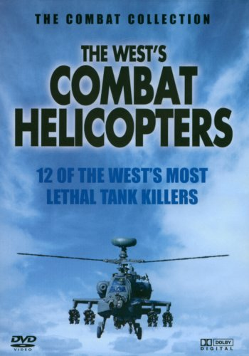 Combat - The West's Combat Helicopters [DVD]