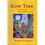 Slow Timeby Waverly Fitzgerald