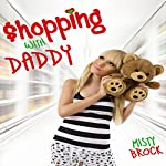 Shopping with Daddy: ABDL Ageplay Erotica | Misty Brock