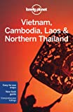 img - for Lonely Planet Vietnam Cambodia Laos & Northern Thailand (Multi Country Travel Guide) book / textbook / text book
