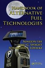 Handbook of Alternative Fuel Technologies by Lee