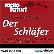 Der Schläfer (Radio Tatort) | Katja Röder, Fred Breinersdorfer