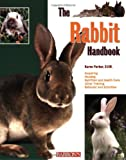 The Rabbit Handbook (Barrons Pet Handbooks)