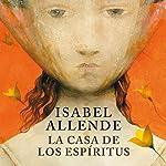La casa de los espíritus | Isabel Allende
