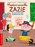 img - for Mademoiselle Zazie ne veut pas  tre h tesse de l'air book / textbook / text book