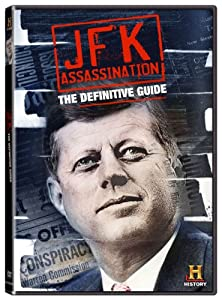 Definitive Guide to the Jfk Assassination