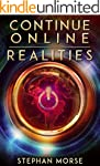 Continue Online (Part 3, Realities)