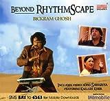 Beyond Rhythmscape (Dig) Bikram Ghosh