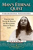 img - for Man's Eternal Quest: Collected Talks and Essays - Volume 1 (Self-Realization Fellowship) book / textbook / text book
