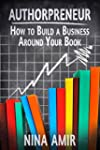 Authorpreneur: How to Build a Busines...