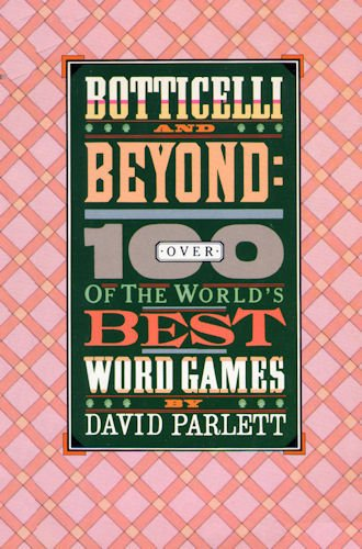 Botticelli and Beyond:Over 100 of the World's Best Word Games, David Parlett