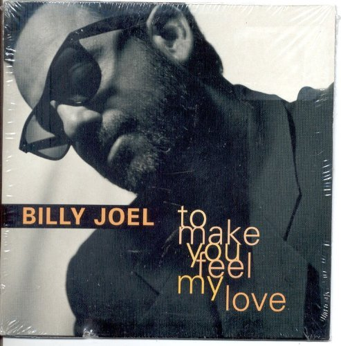 Billy Joel - To Make You Feel My Love - Zortam Music
