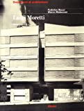 img - for Luigi Moretti: Opera E Scritti (Documenti Di Architettura Series) (Italian Edition) book / textbook / text book