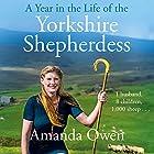 A Year in the Life of the Yorkshire Shepherdess Hörbuch von Amanda Owen Gesprochen von: Janine Birkett