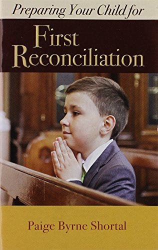Preparing Your Child for First Reconciliation Learn and Practice the Faith) PDF Download Free