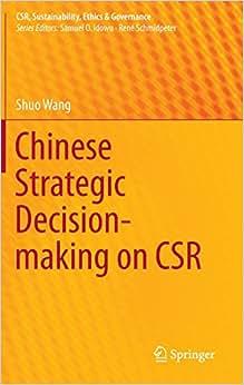 Chinese Strategic Decision-making On CSR (CSR, Sustainability, Ethics & Governance)