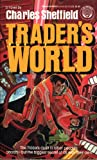 Trader's World (0345344324) by Sheffield, Charles