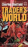Trader's World (0345344324) by Sheffield, Charles