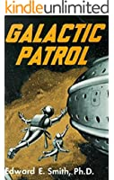 Galactic Patrol (The Lensman Series Book 3)