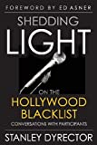 Shedding Light on the Hollywood Blacklist: Conversations with Participants