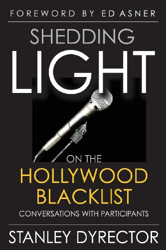 Shedding Light on the Hollywood Blacklist: Conversations with Participants PDF