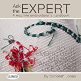img - for Ask the Expert, a Machine Embroiderer's Handbook book / textbook / text book