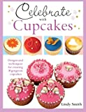 img - for Celebrate with Cupcakes book / textbook / text book