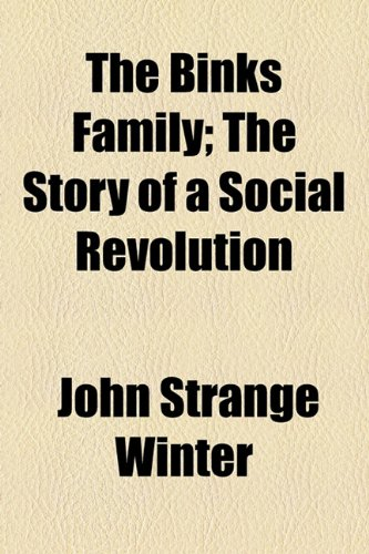 The Binks Family; The Story of a Social Revolution