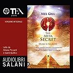 The Meta Secret: Oltre il segreto | Mel Gill