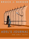 img - for Adel's Journal and Other Stories (Nate and Adel and Other Stories Book 2) book / textbook / text book