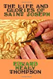 img - for The Life and Glories of Saint Joseph book / textbook / text book