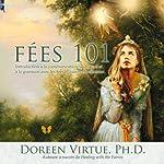 Fées 101: Introduction à la communication au travail et à la guérison avec les fées et autres élémentaux | Doreen Virtue