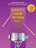 Alfreds Drum Method, Bk 2 (Alfred Drum Method)