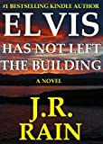 Elvis Has Not Left the Building (Elvis Mystery Series #1)