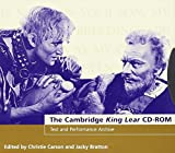 img - for The Cambridge King Lear CD-ROM: Text and Performance Archive (Cambridge Electronic Shakespeare) book / textbook / text book