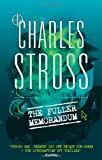 Charles Stross The Fuller Memorandum: Book 3 in The Laundry Files