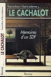 Le cachalot. Mémoires d'un SDF