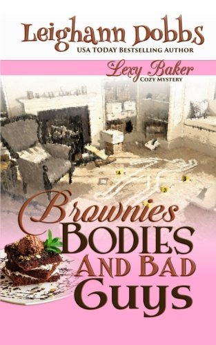 Brownies Bodies & Bad Guys: A Lexy Baker Bakery Cozy Mystery (Bakery Mystery compare prices)