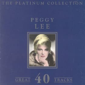 The Platinum Collection - Peggy Lee